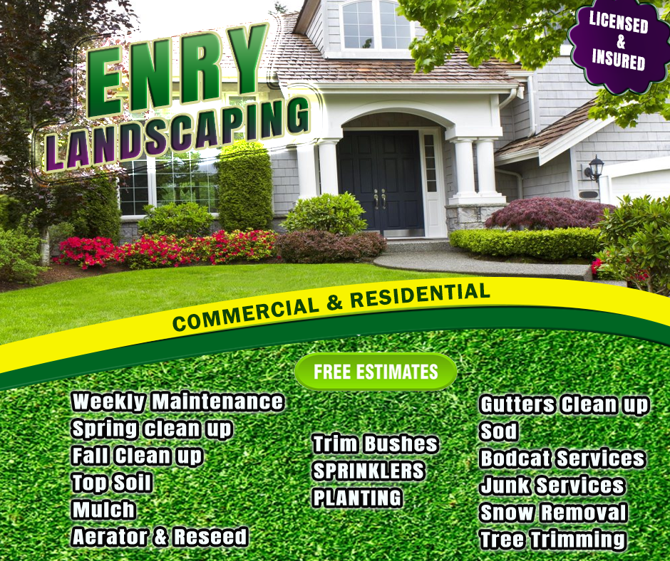 ENRY LANDSCAPING AD